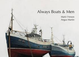 Always Boats and Men - Martin, Angus