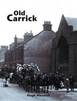 Old Carrick - Maxwell, Hugh