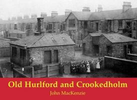Old Hurlford and Crookedholm - Mackenzie, John