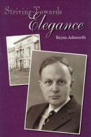 Striving Towards Elegance - Ashworth, Bryan