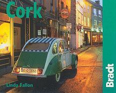 Bradt City Guide Cork - Fallon, Linda