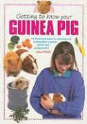 Getting to Know Your Guinea Pig - Page, Gill