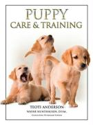 Puppy Care and Training - Anderson, Teoti