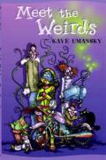Meet the Weirds - Umansky, Kaye