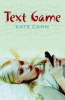 Text Game - Cann, Kate