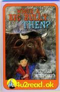 4u2read.ok Who's a Big Bully Then? - Morpurgo, Michael