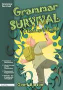 Grammar Survival: A Teacher's Toolkit - Barton, Geoff; Barton, Geoff; Barton Geoff