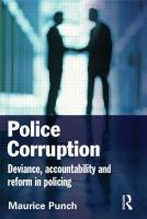 Police Corruption: Deviance, Accountability and Reform in Policing - Punch, Maurice