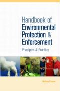 Handbook of Environmental Protection and Enforcement: Principles and Practice - Farmer, Andrew