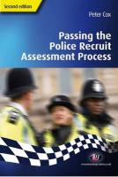Passing the Police Recruit Assessment Process: Second Edition - Cox