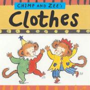 Chimp and Zee's Clothes - Anholt, Catherine; Anholt, Laurence