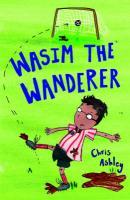 Wasim the Wanderer - Ashley, Chris
