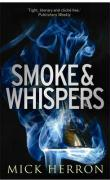 Smoke and Whispers - Herron, Mick