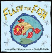 Flash the Fish - Maloney, Alison