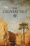 The Calivari Tale - Trigg, Dale