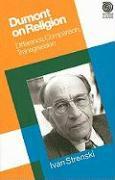 Dumont on Religion: Difference, Comparison, Transgression - Strenski, Ivan