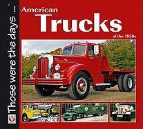 American Trucks of the 1950s - Mort, Norman