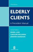 Elderly Clients: A Precedent Manual (Third Edition) - Bielanska