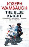 Blue Knight - Wambaugh, Joseph