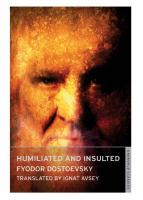 Humiliated and Insulted - Dostoevsky, Fyodor M.