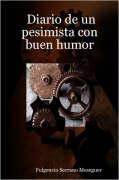 Diario de Un Pesimista Con Buen Humor - Meseguer, Fulgencio Serrano