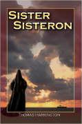 Sister Sisteron - Harrington, Thomas