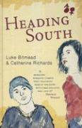 Heading South - Bitmead, Luke; Richards, Catherine