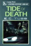 Tide of Death - Tubb, E. C.