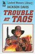 Trouble at Taos - Davis, Jackson
