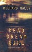 Dead Dream Girl - Haley, Richard