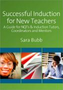 Successful Induction for New Teachers: A Guide for Nqts & Induction Tutors, Coordinators and Mentors - Bubb, Sara
