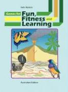 Games for Fun, Fitness and Learning - Wyldeck, Kathi