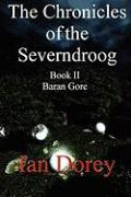 The Chronicles of the Severndroog Book II - Baran Gore - Dorey, Ian