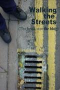 Walking the Streets, the Book, Not the Blog - Sticker, Bill