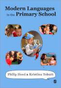 Modern Languages in the Primary School - Hood, Philip; Tobutt, Kristina