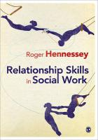 Relationship Skills in Social Work - Hennessey, Roger