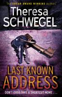 Last Known Address - Schwegel, Theresa