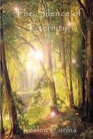 The Silence of Eternity - Corina, Lesley