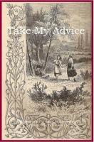 Take My Advise