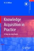 Knowledge Acquisition in Practice - Milton, Nicholas Ross