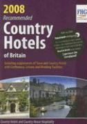 Recommended Country Hotels of Britain 2008