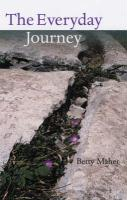 The Everyday Journey: Moments of Reflection - Maher, Betty