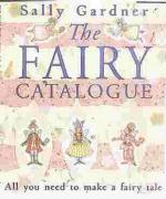 Fairy Catalogue - Gardner, Sally