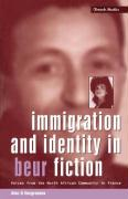 Immigration and Identity in Beur Fiction - Hargreaves, Alec G.; Hargreaves, Alex G.