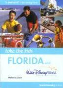 Take the Kids Florida & Walt Disney World Resort in Florida - Dakin, Melanie