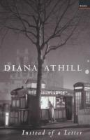 Instead of a Letter - Athill, Diana