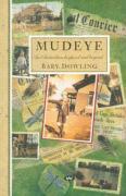 Mudeye: An Australian Boyhood and Beyond - Dowling, Bary