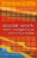 Social Work with Indigenous Communities - Briskman, Linda