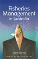 Fisheries Management in Australia - McPhee, Daryl