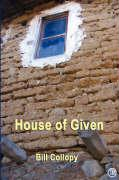House of Given - Collopy, Bill